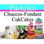 Manual De Pasteles Chuecos, Fondant, Cupcakes Decoracion Mas
