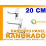 Gancho Panel Ranurado 20cm Industria Comercio Bodega Pyme