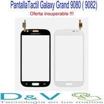 Pantalla Tactil Galaxy Grand 9080 (9082), Oferta !!!