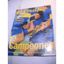 Boca Juniors Campeon 2000. Revista El Grafico