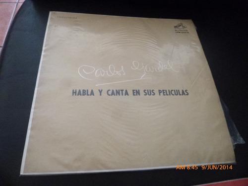 Vinilo Lp De Carlos Gardel  Habla Y Canta De Sus P (u1236