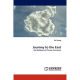 Journey To The East; Huang, He Envío Gratis