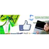 Zonanotebook - Servicio Tecnico Y Reparacion Notebook Tablet