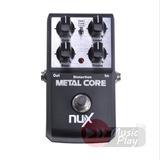 Pedal De Efecto Metal Distorsión Metal Core Nux