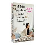 Libro A Todos Los Chicos De Los Que Me Enamore / Diverti