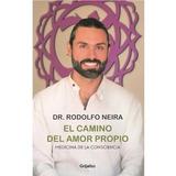 El Camino Del Amor Propio   Rodolfo Neira