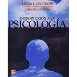 Introducción A La Psicología 3° Edición  Davidoff