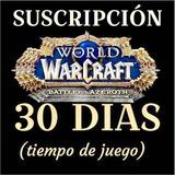 Wow. Warcraft. Tiempo De Juego. 30 Dias. Entrega Inmediata.
