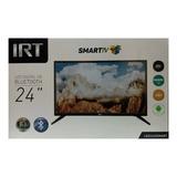 Led Smart Tv Irt 24  Hd Led2420smart + Soporte Pared