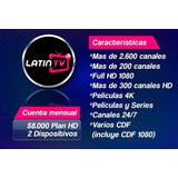 Latin Tv Iptv Oficial + 2400 Canales + Cdf + Vod + Series