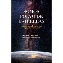 Libro Somos Polvo De Estrellas - Envio Gratis / Diverti