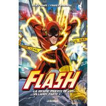 Flash: La Infame Muerte De Los Villanos