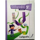 Cuaderno De Caligrafía Vertical Caligrafix 5to Básico Nuevo