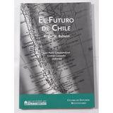 El Futuro De Chile R W Babson