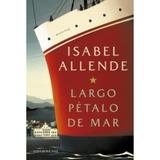 Libro Largo Pétalo De Mar   Isabel Allende