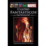 Marvel Salvat Vol.37 - Los Cuatro Fantásticos: Impensado