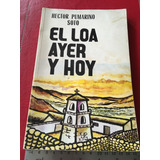 Libro El Loa Ayer Y Hoy Hector Pumarino Calama Chuquicamata