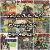 Doctor Mortis 182 Antiguas Revistas Digitalizadas.