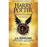 Harry Potter Y El Legado Maldito (8) (rustica)