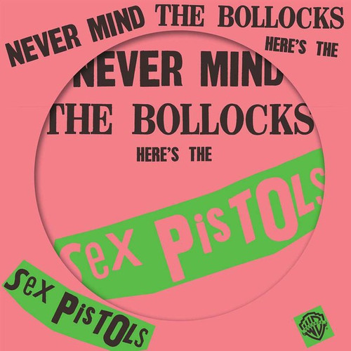 Sex Pistols - Never Mind The Bollocks Here's The Sex