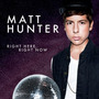Matt Hunter - Right Here Right Now + Muñeco Entrega Inmediat