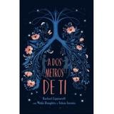 Libro A Dos Metros De Ti | Rachael Lippincott