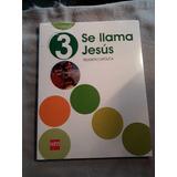 Se Llama Jesús 3º Básico
