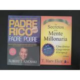 Padre Rico Padre Pobre + Los Secretos De La Mente Millonaria