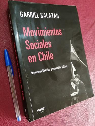 Movimientos Sociale En Chile. Gabriel Salazar Historia Chile