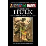 Marvel Salvat Vol.30-el Increíble Hulk: Planeta Hulk Parte 2