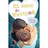 Libro Mi Amor De Wattpad. Envio Gratis