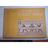 Método De Flauta Dulce Y Música Para Niños 5 Cuadernos