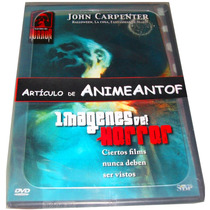 Animeantof: Dvd Imagenes Del Horror- John Carpenter Suspenso