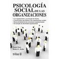 Psicologia Social De Las Organizaciones (spanish Edition)