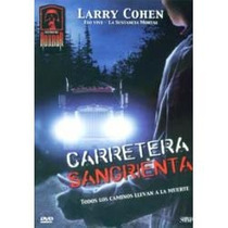 Animeantof: Dvd Carretera Sangrienta- Pick Me Up Larry Cohen