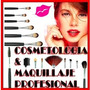 Promo 42 Aprende Cosmetologia Y Maquillaje + Envío Gratis