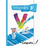 Caligrafix Caligrafía Vertical 3° Básico