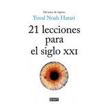 Libro: 21 Lecciones Para El Siglo Xxi