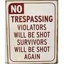 No Trespassing - Letrero Metálico