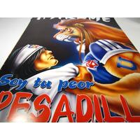 Poster Universidad De Chile Mirame Soy Tu Peor Pesadilla