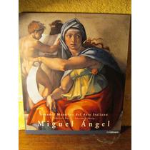 Miguel Angel. Grandes Maestros Del Arte Italiano