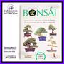 Libro Bonsai, Cultivo Y Cuidados. Tradición Y Arte Japonés.