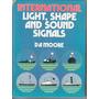Luces Y Señales En Emergencias Marinas, Moore - En Ingles