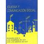 Iglesia Y Comunicación Social En La Nueva Evangelización.