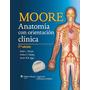 Moore - Anatomía Con Orientación Clínica - 7ma Edición - Pdf