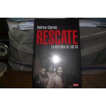 Rescate / La Historia De Los 33