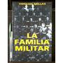 La Familia Militar - Hernán Millas - Planeta - 1999