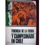 Tenencia De La Tierra Y Campesinado En Chile / Desal Troquel