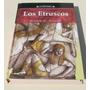 Los Etruscos, Por Joseph M. Walker
