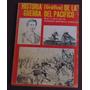 Historia (gráfica) De La Guerra Del Pacifico Mariano Baptist